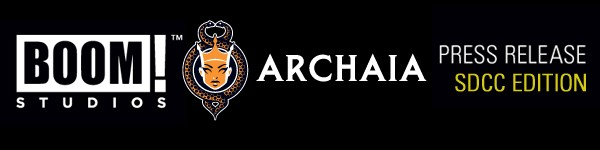 Boom! & Archaia Unveil Signing Schedules For Comic-Con International