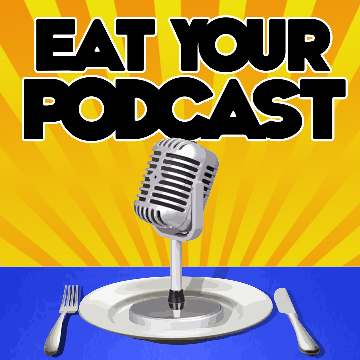 Eat Your Podcast