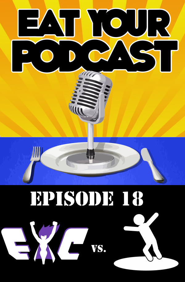 Eat Your Podcast: Issue 18 – Falling Down Holes!