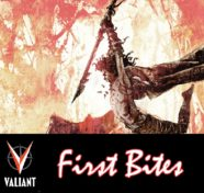 First Bites: Valiant's Savage #2