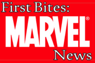 First Bites: Marvel News – May 3rd, 2016