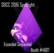 SDCC2016 Vendor Spotlight: Essential Sequential